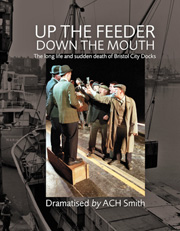 Cover image for Up the Feeder, Down the Mouth by A. C. H. Smith